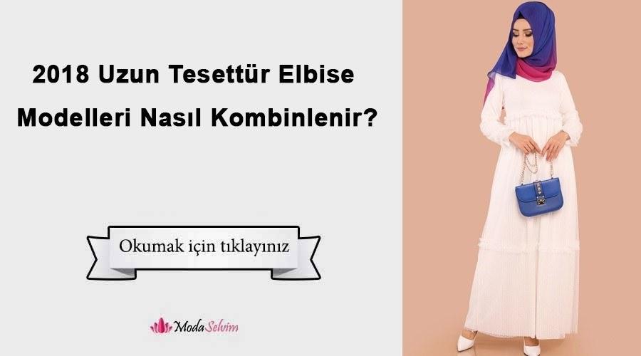 27c7d7bbe9a02 2018 Uzun Tesettür Elbise Modelleri Nasıl Kombinlenir?