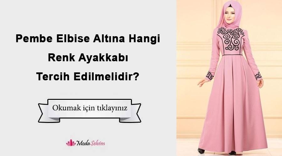 6de45334e5937 Pembe Elbise Altına Hangi Renk Ayakkabı Tercih Edilmelidir?